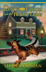 Rosco the Rascal and the Holiday Lights - A Free Preview by ShanaGorian