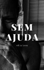 SEM AJUDA by Tha_ism