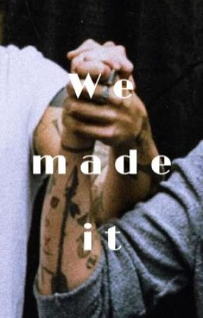 We Made It | Larry Stylinson  by fearlesslouiss