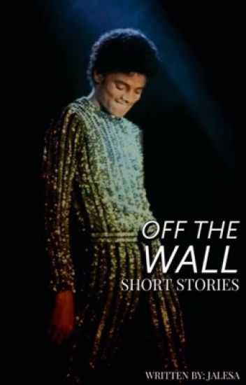 Off The Wall: Short Stories