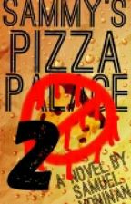 Sammy's Pizza Palace 2 by MrCoolDinoDude