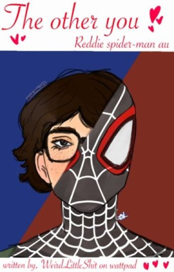 the other you - reddie spider-man au