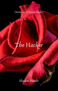 The Hacker(Entity 303 X Fem!Reader) cover