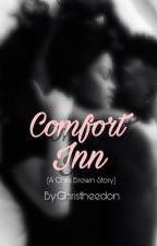 Comfort Inn  (Chris Brown Fanfic) by christheedon