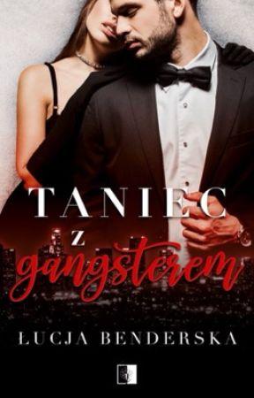 Taniec z gangsterem (już w księgarniach!) by kreatywnacukiereczku