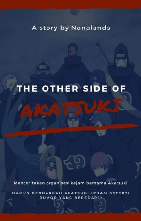 The Other Side of Akatsuki by Nanalands