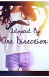 Adopted by One Direction                              {Under Major Editing} cover