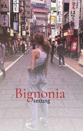 Bignonia | Texting by redciklet