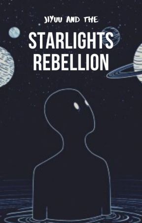 Jiyuu And The Starlights Rebellion by humbleEgg