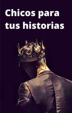 CHICOS PARA TUS HISTORIAS by C4fecit0_
