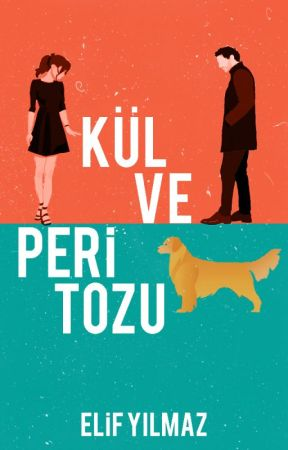 Kül ve Peri Tozu by elfylmz15