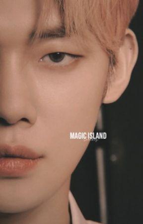 MAGIC ISLAND ↺ txt by -joonbug