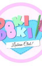 Doki Doki Lesbian Club by RainyPrime2468