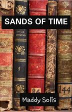 Sands of Time by TheAmazingMaddy