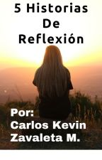 5 Historias De Reflexión by Axkan8