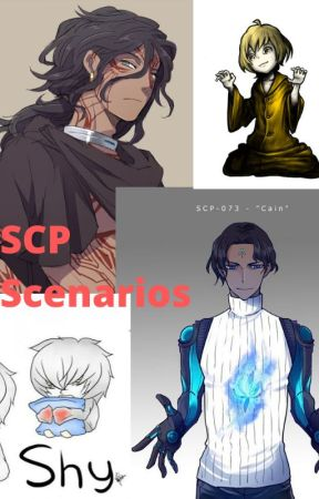 SCP Scenarios (NO LONGER UPDATING) by AsuromiWrites