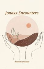 Jonaxx Encounters by -headintheclouds-
