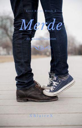 Merde (Lost Birds Book 3) by XBlaireX