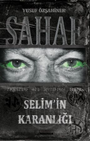 Selim'in Karanlığı by Ysfzshnr