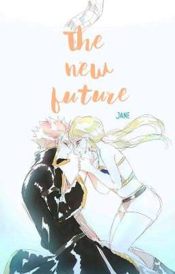 Fairy Tail: The new future