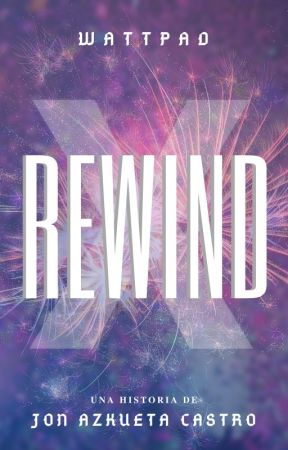 REWIND X by jonazkueta