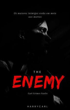 The Enemy | ᶜᵃʳˡ ᵍʳⁱᵐᵉˢ by HarryCarl