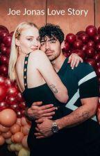 Joe Jonas love story by Slytherpufff2005