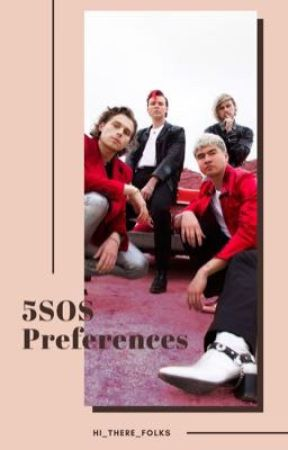 5SOS Preferences by hi_there_folks