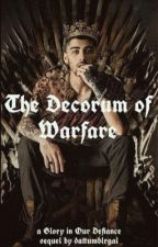 The Decorum of Warfare - Zarry - GIOD Sequel by dattumblrgal
