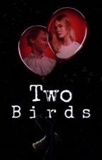 Two Birds [S.Uris] by strawbadoobee