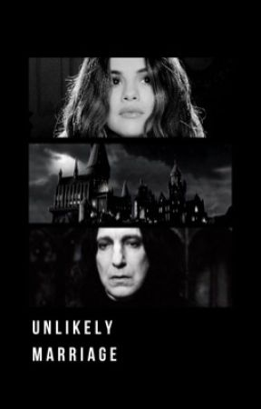 Unlikely Marriage, [S.Snape] by lola_sunflower