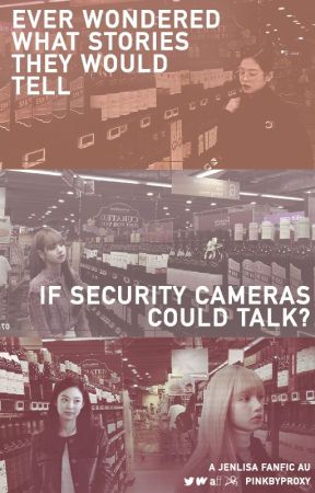 If These Security Cameras Could Talk by pinkbyproxy