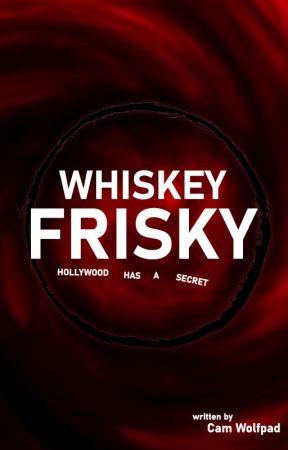 Whiskey Frisky by CamWolfpad