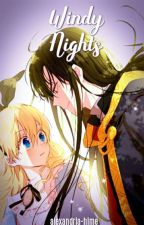 Windy Nights (A WMMAP fanfiction) by alexandria-hime