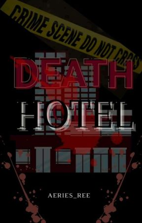 Death Hotel (On-Going) by Aeris_Ree