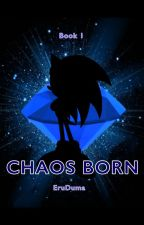 Chaos Born by DaydreamingDuma