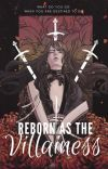 Reborn as the Villainess?! cover