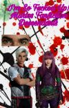 I'm So Fucked Up • Marlos Fanfiction • Descendants (ON HOLD) cover