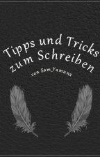 Tipps und Tricks zum Schreiben by Sam_Yamuna