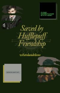 Saved by Hufflepuff Friendship cover
