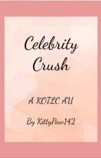 Celebrity Crush (A Sokeefe AU) by KittyPaw142