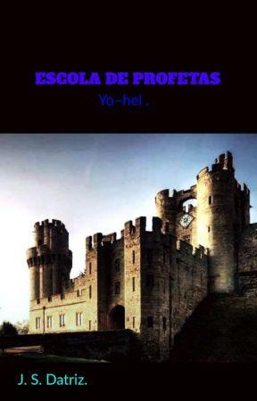 ESCOLA DE PROFETAS by jrdatriz