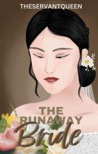 Runaway #2: The Runaway Bride ✓ ni theservantqueen