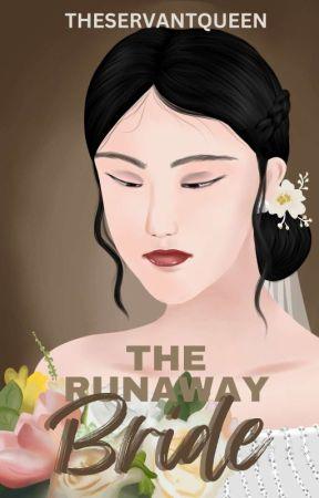 Runaway #2: The Runaway Bride by theservantqueen