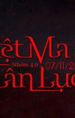 Việt Ma Tân Lục - Tập 1: Vong Oán