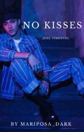 No kisses - Joel Pimentel by mariposa_dark