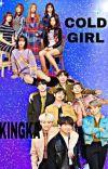 COLD GIRL VS KINGKA cover