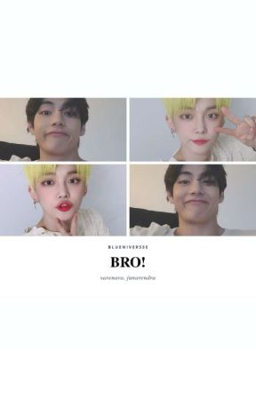 Bro! by blueniversse