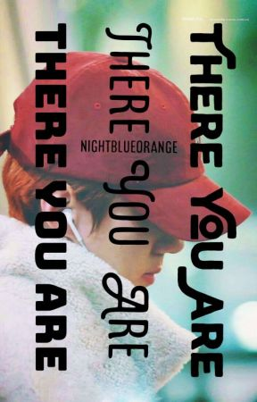 There You Are ∆ HunHan by nightblueorange