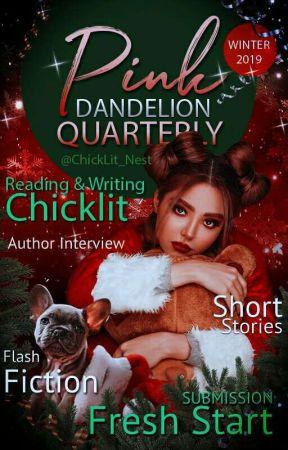 Pink Dandelion Quarterly_Winter 2019 by ChickLit_Nest